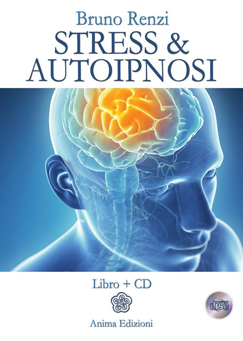 copertina libro stress e autoipnosi
