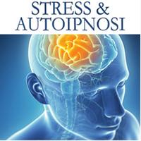 Stress e Autoipnosi
